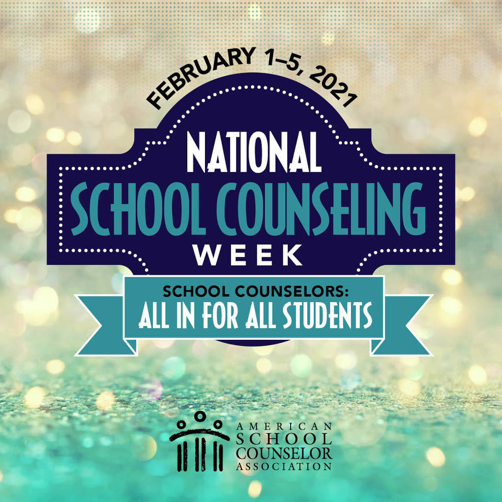 School Counselor Week 2021